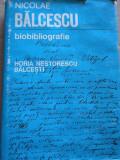 Nicolae Balcescu Biobibliografie - Horia Nestorescu-balcesti ,273796
