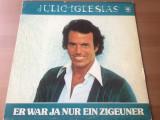Julio iglesias er war ja nur ein zigeuner album disc vinyl lp muzica usoara 1978, VINIL