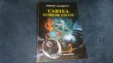 ROBERT CHARROUX - CARTEA LUMILOR UITATE