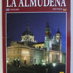 THE CATHEDRAL OF ALMUDENA / DIE KATHEDRALE LA ALMUDENA , 2009