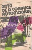 Arta De A Conduce Automobilul - Petre Cristea