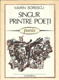 Singur printre poeti - Marin Sorescu (poesis)