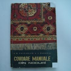 Covoare manuale din noduri - S.H.Cascanian, I.Zaharia