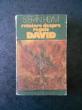 STEFAN HEYM - RELATARE DESPRE REGELE DAVID, Rao