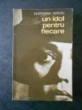 ECATERINA OPROIU - UN IDOL PENTRU FIECARE