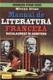 Manual de literatura franceza. Bacalaureat si admitere