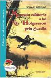 Minunata călătorie a lui Nils Holgersson prin Suedia (Cărțile elevului smart)