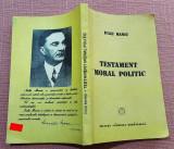 Testament moral politic. Editura Gandirea Romaneasca, 1991 - Iuliu Maniu