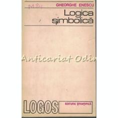 Logica Simbolica - Gheorghe Enescu