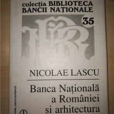 Nicolae Lascu - Banca Nationala a Romaniei si arhitectura