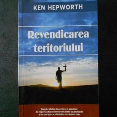 KEN HEPWORTH - REVENDICAREA TERITORIULUI