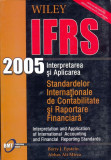 Interpretarea si Aplicarea Standardelor Internationale de Contabilitate si Rapoarte Financiara | Barry J. Epstein, Abbas Ali Mirza