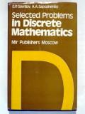 SELECTED PROBLEMS IN DISCRETE MATHEMATICS - G.P. GAVRILOV