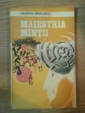 MAIESTRIA MINTII de VALENTIN RADULESCU , 1982