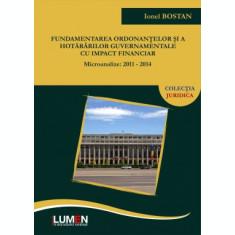 Fundamentarea ordonanțelor și a hotărârilor guvernamentale cu impact financiar. Microanalize: 2011-2014 - Ionel BOSTAN