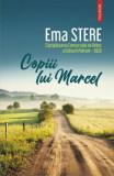 Copiii lui Marcel/Ema Stere