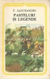 Pasteluri Si Legende - Vasile Alecsandri, 1978