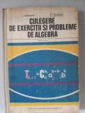 CULEGERE DE EXERCITII SI PROBLEME DE ALGEBRA PT. LICEE - I.Stamate I.Stoian