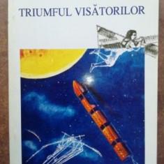 Triumful visatorilor- Ion Hobana, Julien Weverbergh