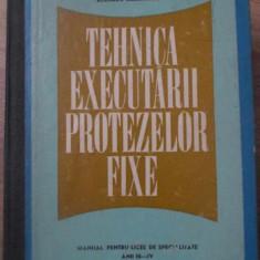 TEHNICA EXECUTARII PROTEZELOR FIXE MANUAL PENTRU LICEE DE SPECIALITATE - RINDASU