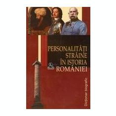 Personalitati straine in istoria Romaniei   Stanel Ion