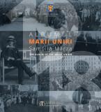 Albumul Marii Uniri / The Album of the Great Union | Samoila Marza