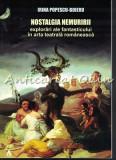 Nostalgia Nemuririi - Irina Popescu-Boieru