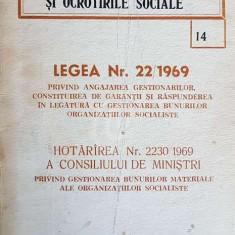 Legea nr. 22/1969, privind angajarea gestionarului, constituirea de garantii si raspunderea in legatura cu gestionarea bunurilor organizatiilor social