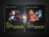ALEXANDRU MITRU - DIN MARILE LEGENDE ALE LUMII 2 volume (1965)