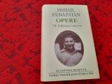 MIHAIL SEBASTIAN OPERE VOL VII PUBLICISTICA 1936-1937 RF1/2, Humanitas