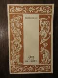 SATUL FARA DRAGOSTE -RADU BOUREANU , 1966