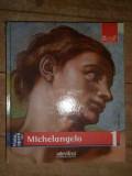 Viata Si Opera Lui Michelangelo - Enrica Crispino ,307627