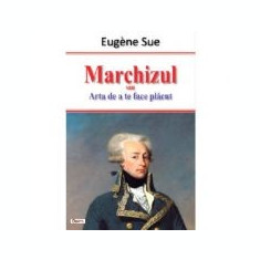 Marchizul - Eugene Sue