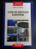 Curs de institutii europene : puzzle-ul european / Jean-Luc Sauron