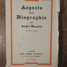ASPECTS DE LA BIOGRAPHIE-ANDRE MAUROIS