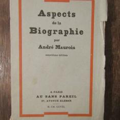 ASPECTS DE LA BIOGRAPHIE-ANDRE MAUROIS