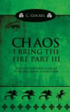 Chaos: I Bring the Fire Part III: (A Loki Story)