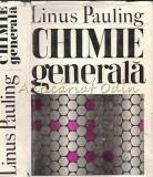 Cumpara ieftin Chimie Generala - Linus Pauling