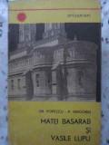 MATEI BASARAB SI VASILE LUPU - GR. POPESCU, P. GRIGORIU