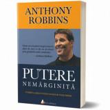 Putere nemarginita. Descopera stiinta implinirii personale!/Tony Robbins