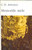 Memoriile mele - C. D. Aricescu