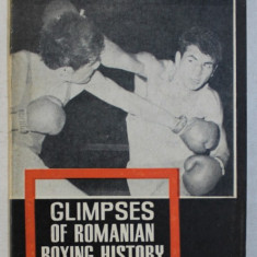GLIMPSES OF ROMANIANBOXING HISTORY by PAUL OCHIALBI and PETRE HENT