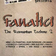 Caseta Fanatici (The Romanian Techno 2), originala