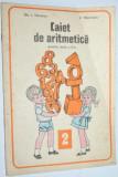 Caiet de aritmetica pentru clasa a II-a 1976 nefolosit, Clasa 2, Matematica