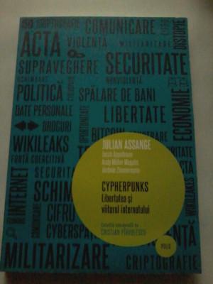 Julian Assange - Cypherpunks. Libertatea si viitorul internetului foto
