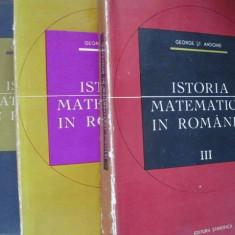 Istoria matematicii in Romania 1, 2 si 3