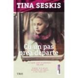 Cu un pas prea departe - Tina Seskis. Nimeni n-a aflat secretul lui Emily. O vei face tu?, Trei