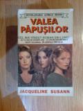Z1 Jacqueline Susann, Valea Papusilor