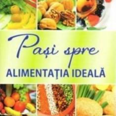 Paşi spre alimentaţia ideală