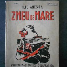 ILIE ANESIEA - ZMEU DE MARE (1944)